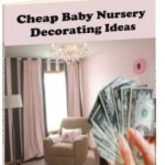 Best Baby Nursery Decorating E-Book!!!