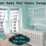 Trend Alert: Sky Blue Design For Baby Girl's Room