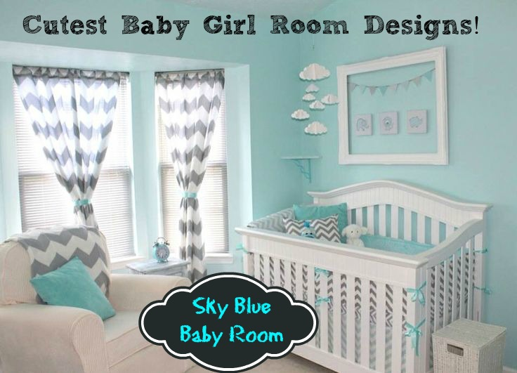 Trend Alert Sky Blue Design For Baby S Room
