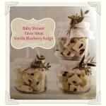 Baby Shower Favor Ideas – Vanilla Blueberry Fudge