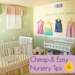 Cheap and Easy Nursery Tips